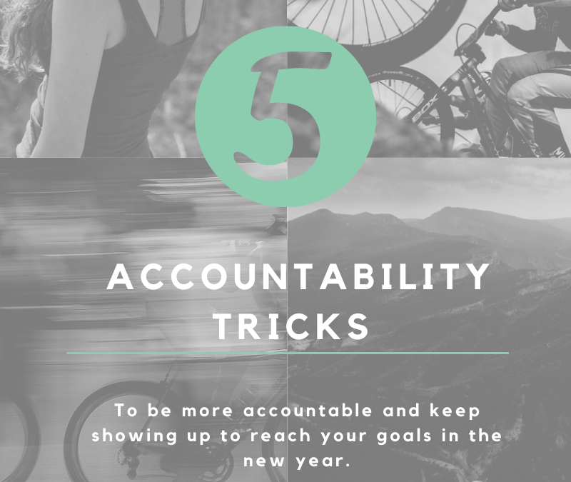 Top 5 Accountability Tricks
