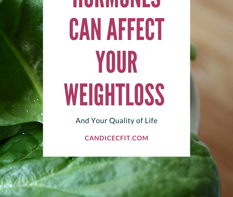 How your hormones can affect your weightloss and life