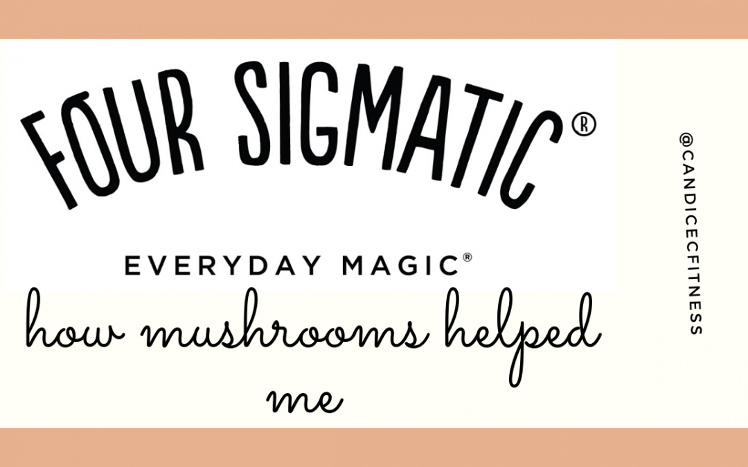 How Four Sigmatic Mushroom Products Helped Me Feel Better
